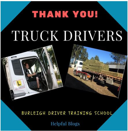 Truck Driving School QLD says 'Thank you' to Truck Drivers